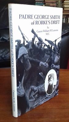 Padre George Smith Of Rorke's Drift Canon Lummis Vc Hardback 1978