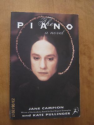 The Piano, Kate Pullinger Jane Campion | Paperback Book | Good | 9780747518297