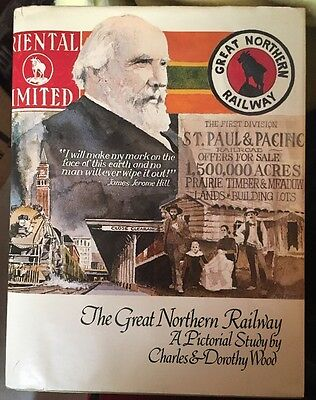 Great Northern Railway by Charles and Dorothy Wood