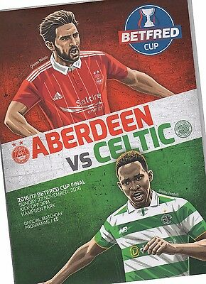 16/17 Aberdeen V Celtic (Scottish League Cup Final)(Betfred Cup)