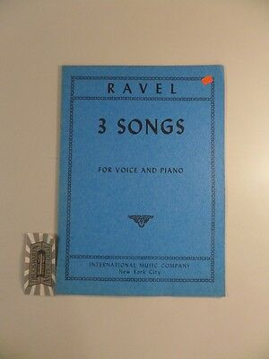 3 Songs for Voice and Piano. Ravel, Maurice: