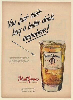 1950 Paul Jones Whiskey You Just Can't Buy a Better Drink Print Ad