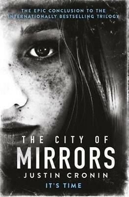 City of Mirrors by Justin Cronin Paperback Book
