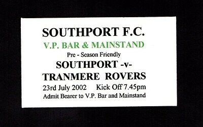 2002-2003 Friendly Southport v  Tranmere Rovers Ticket