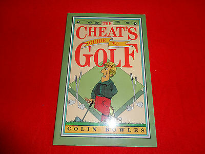 The Cheat's Guide To Golf  By  Colin Bowles (Paperback Book)^