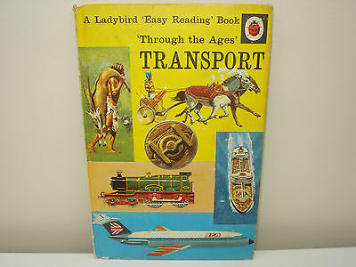 Transport Through The Ages (A Ladybird 'Easy Reading' Book)