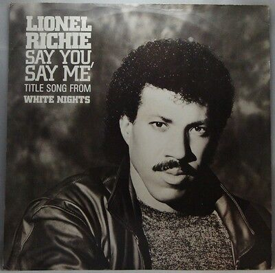 """Lionel Richie Say You, Say Me 12"""""""