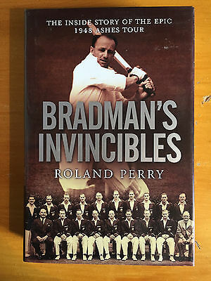 2008 Bradmans Invincibles 1948 ashes by R Perry 1st edition Australia Published