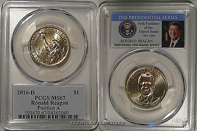 2016 D Ronald Reagan Presidential Dollar $1 PCGS MS67 Position A