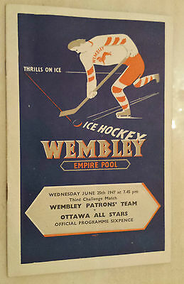 ICE HOKEY PROGRAMME 1947 WEMBLEY PATRONS TEAM v OTTAWA ALL STARS - at Wembley.