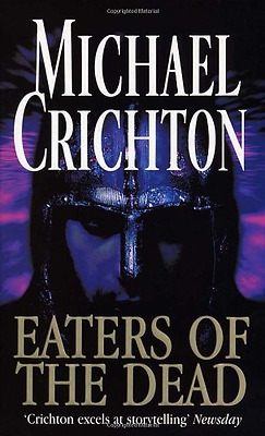 Eaters Of The Dead, Good Condition Book, Michael Crichton, ISBN 9780099222828