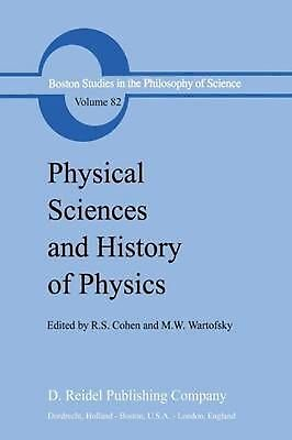 Physical Sciences and History of Physics (English) Hardcover Book Free Shipping!