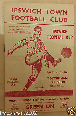 1952 Ipswich Hospital Cup: IPSWICH TOWN v TOTTENHAM - 5th May (RARE)