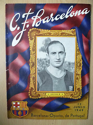 1949 Friendly Match- BARCELONA v PORTO, 12 June 1949 (Org*, VG*)