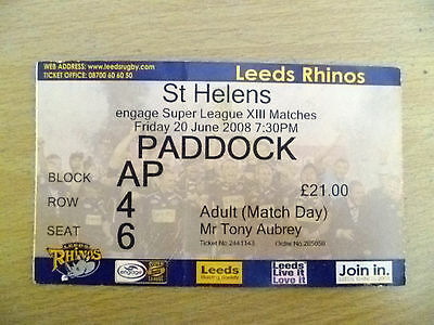 Rugby Match Ticket- 2008 Engage Super League XIII- LEEDS RHINOS- ST HELENS