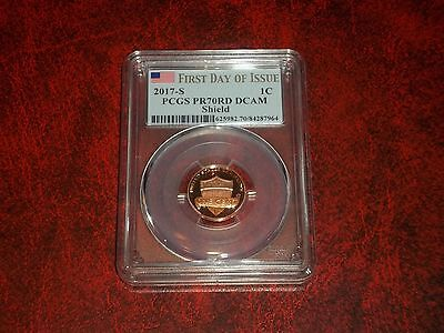 2017 S Lincoln Cent Shield Pcgs Pr70Rd Dcam First Day Of Issue 1C