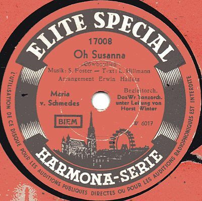 "78er Maria v. Schmedes Wr. Tanzorchester Horst Winter ""Oh Susanna"""