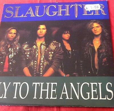 "Slaughter Fly To The Angels Vgc Metal 7"" B/w Up All Night (live)"