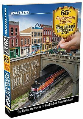 WALTHERS :- 2017 85th Anniversary Issue Model Railroad Reference Book HO/N/Z