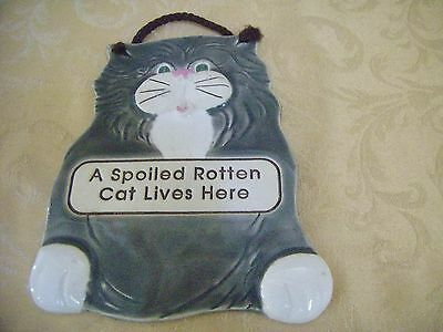"Ceramic Cat Sign W/Hanger  For The Cat Lover - ""A Spoiled Rotten Cat Lives Here"""