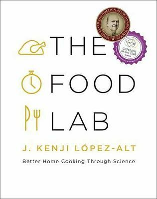NEW - The Food Lab: Better Home Cooking Through Science