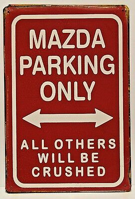 Mazda Parking Only Vintage Retro Tin Metal Sign Plaque Home Decor Studio Garage