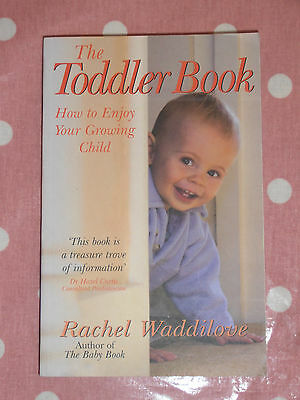 The Toddler book. Paper back. RRP £7.99 by Rachel Waddilove.