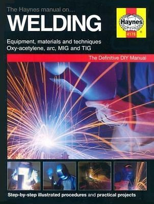 The Haynes Manual on Welding by Jay Storer (Board book, 2004)