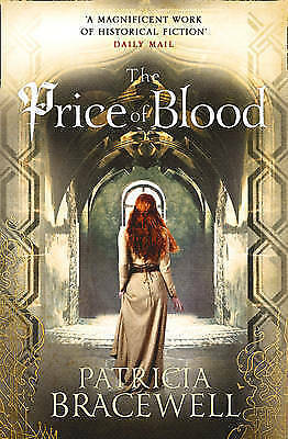 The Price of Blood (The Emma of Normandy Series, Book 2), Bracewell, Patricia, N