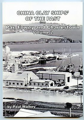 CHINA CLAY SHIPS' of the PAST from Par, Fowey & Charlestown (Volume 2)