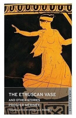 The Etruscan Vase and Other Stories (Oneworld Classics), 1847492096, New Book