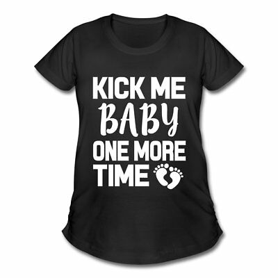 Pregnancy Kick Me Baby One More Time Women's Maternity T-Shirt by Spreadshirt™