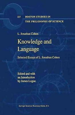 Knowledge and Language: Selected Essays of L. Jonathan Cohen by L.Jonathan Cohen