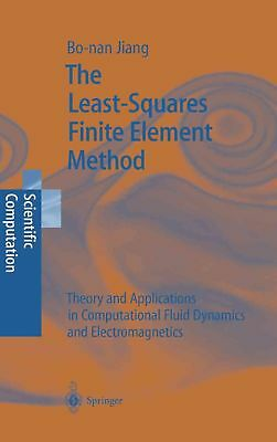 Least-squares Finite Element Method: Theory and Applications in Computational Fl