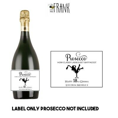 18th 21st 30th 40th 50th 60th Funny Personalised PROSECCO Label Funny/Banter
