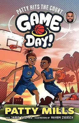 Patty Hits the Court: Game Day! 1 by Patty Mills Paperback Book