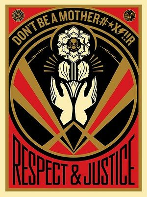 Shepard Fairey・Obey Giant・Don't be a MFR・S/N/450・2015 Signed Not Delicate Mujer