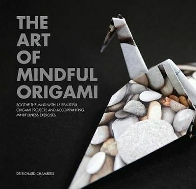 NEW The Art of Mindful Origami By Richard Chambers Paperback Free Shipping