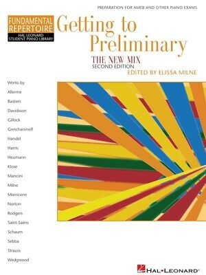 New HLSPL Getting to Preliminary: New Mix Music 2nd Edition - Hal Leonard
