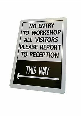 NO ENTRY TO WORKSHOP sign Aluminium outdoor 315mm x 220mm