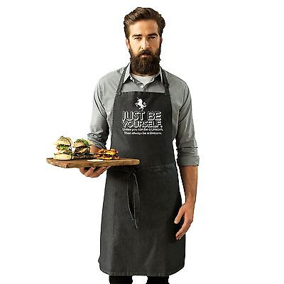 Just Be Yourself Unless You Can Be A Unicorn Adult Kitchen Cooking PREMIER APRON