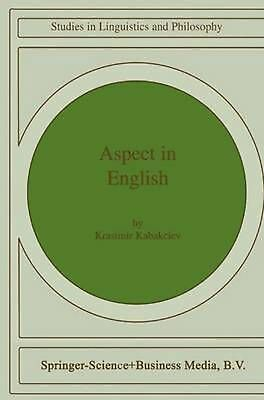 """Aspect in English: A """"Common-Sense"""" View of the Interplay between Verbal and Nom"""