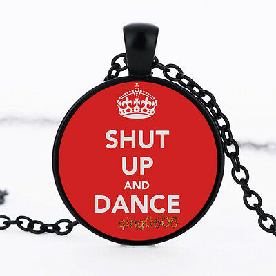 SHUT UP AND DANCE Photo Glass Dome Necklace black Chain Pendant Necklace