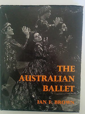 The Australian Ballet by Ian F. Brown, 1st Edition hardcover (1967)