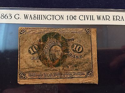 1863 GEORGE WASHINGTON 10 Cent (2nd Issue) Fractional Currency