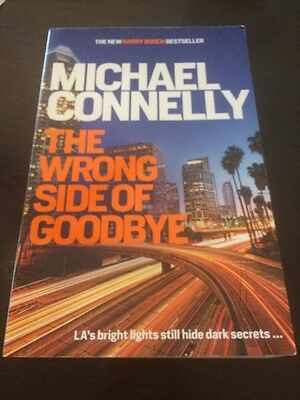 The Wrong Side of Goodbye by Michael Connelly (Paperback, 2016)