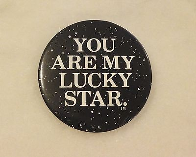 Vintage You Are My Lucky Star ALIEN / ALIENS Movie Promo Pinback Button; Ripley