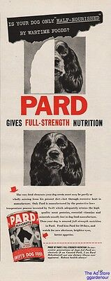 1945 Pard Canned Swifts Dog Food Dehydrated Cocker Spaniel Art Ad