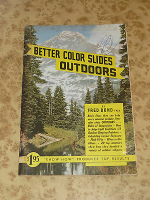 BETTER COLOR SLIDES OUTDOORS by Fred Bond ~ Vintage Know How Camera Guide Book