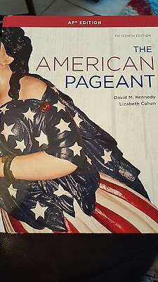The American Pageant 15th edition by David M Kennedy & Elizabeth Cohen
